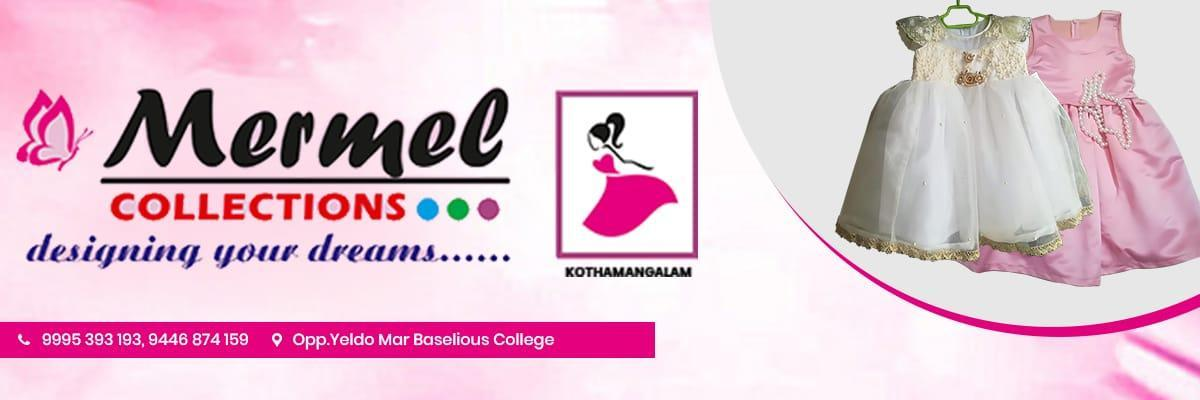 Mermel Collections Kothamangalam