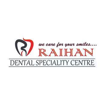 Raihan Dental Speciality Centre