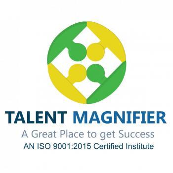 Talent Magnifier in Delhi