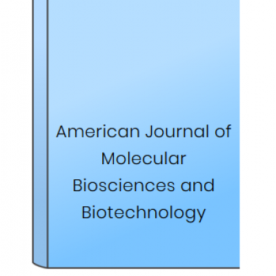 American Journal of Molecular Biosciences and Biotechnology at HELIX HEALTH SCIENCE in Cheyenne