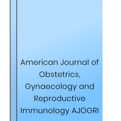 American Journal of Obstetrics, Gynaecology and Reproductive Immunology AJOGRI at HELIX HEALTH SCIENCE in Cheyenne