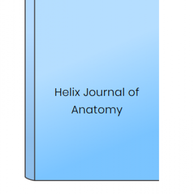 Helix Journal of Anatomy at HELIX HEALTH SCIENCE in Cheyenne