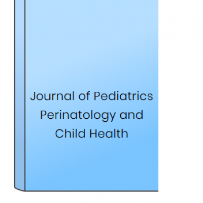 Journal of Pediatrics Perinatology and Child Health at HELIX HEALTH SCIENCE in Cheyenne