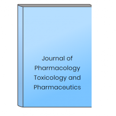 Journal of Pharmacology Toxicology and Pharmaceutics at HELIX HEALTH SCIENCE in Cheyenne